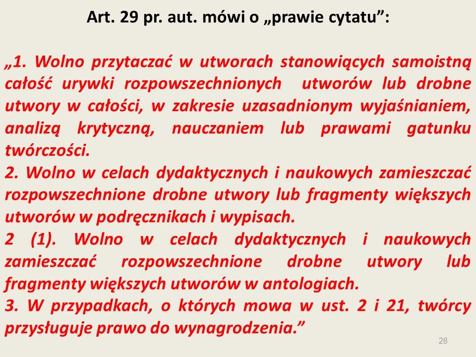 """Art. 29 pr. aut. mówi o """"prawie cytatu :"""