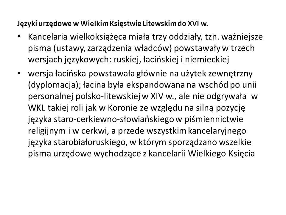 Języki urzędowe w Wielkim Księstwie Litewskim do XVI w.