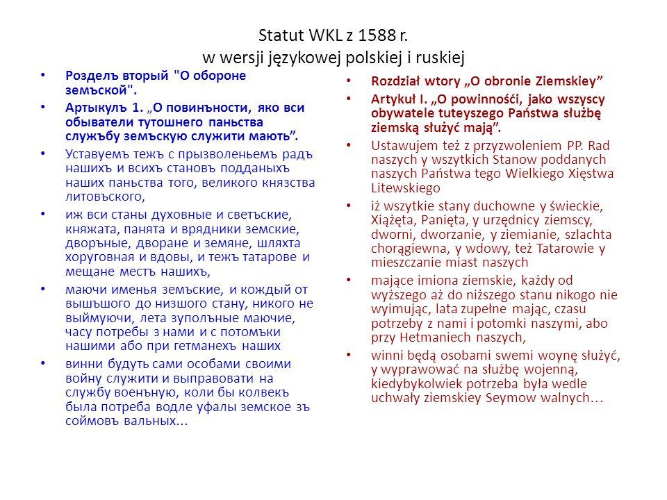 Statut WKL z 1588 r. w wersji językowej polskiej i ruskiej
