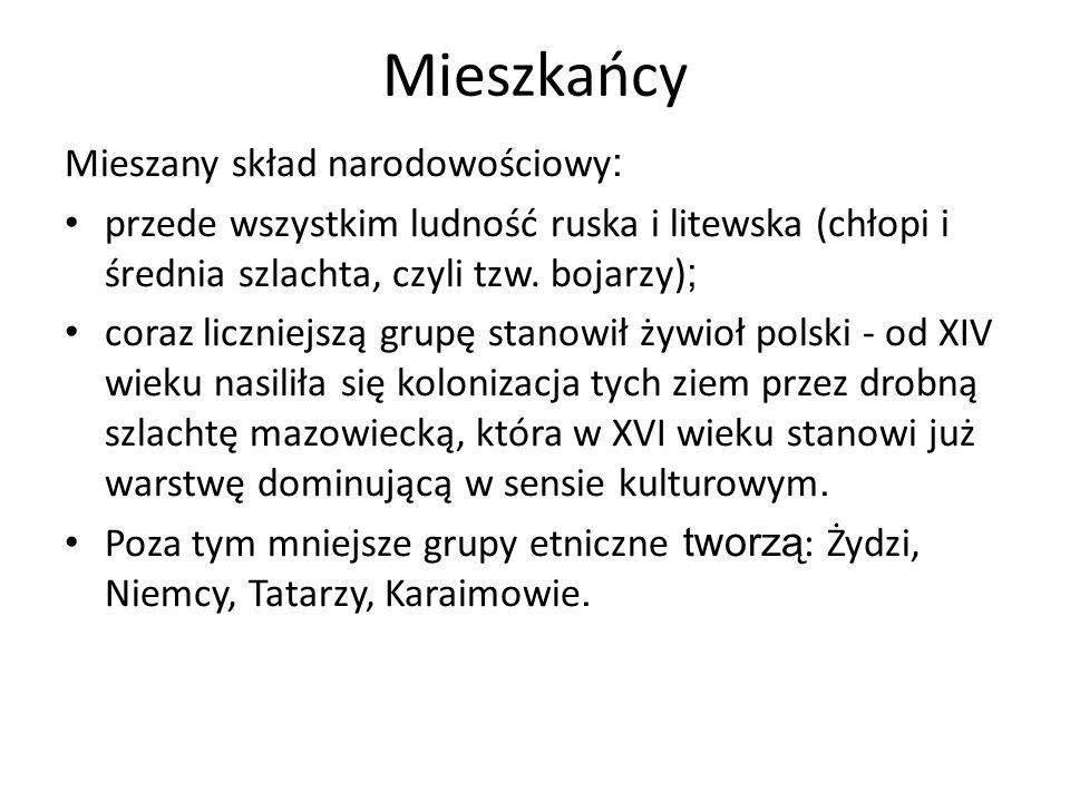 Mieszkańcy Mieszany skład narodowościowy: