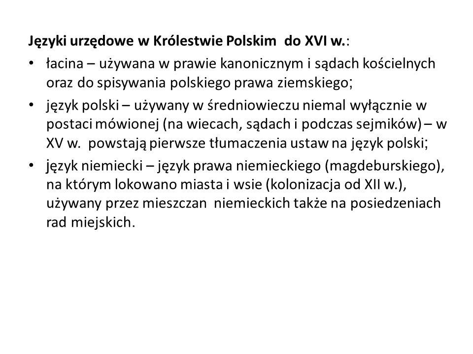 Języki urzędowe w Królestwie Polskim do XVI w.: