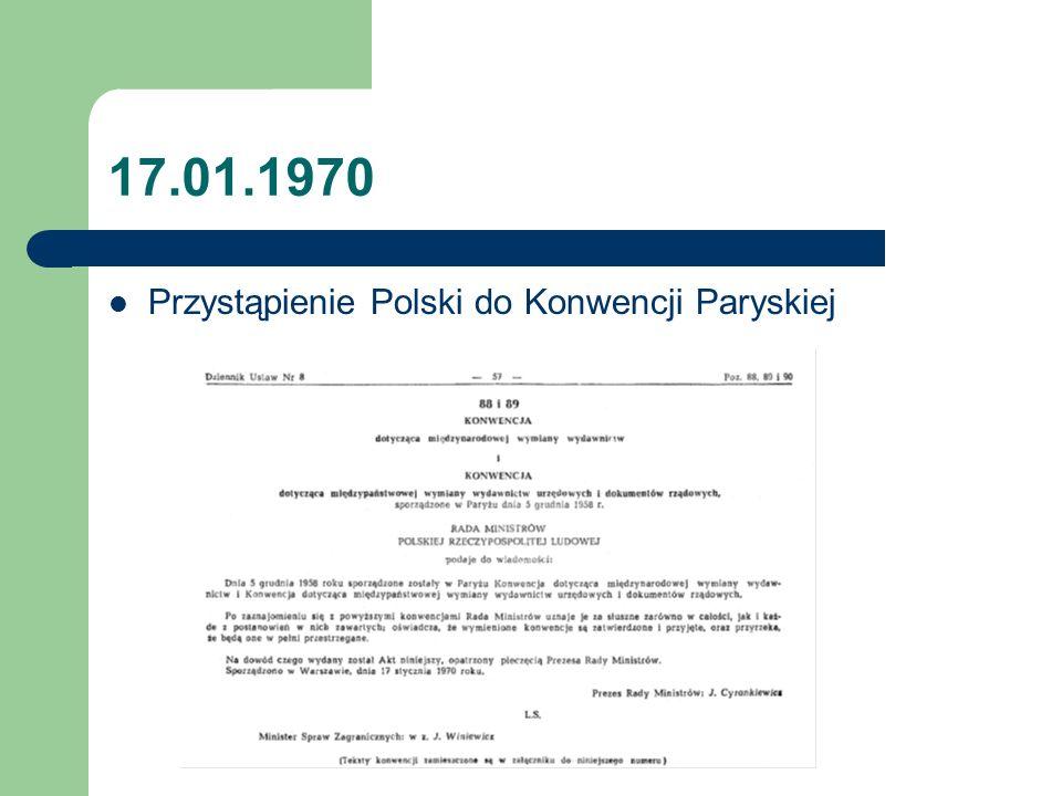 17.01.1970 Przystąpienie Polski do Konwencji Paryskiej