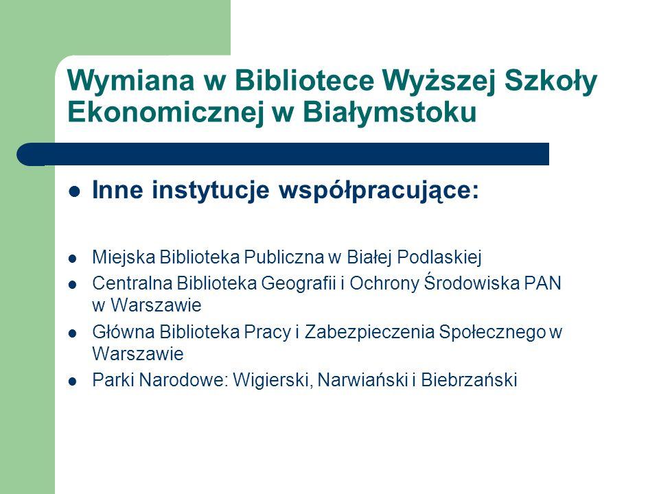 Wymiana w Bibliotece Wyższej Szkoły Ekonomicznej w Białymstoku