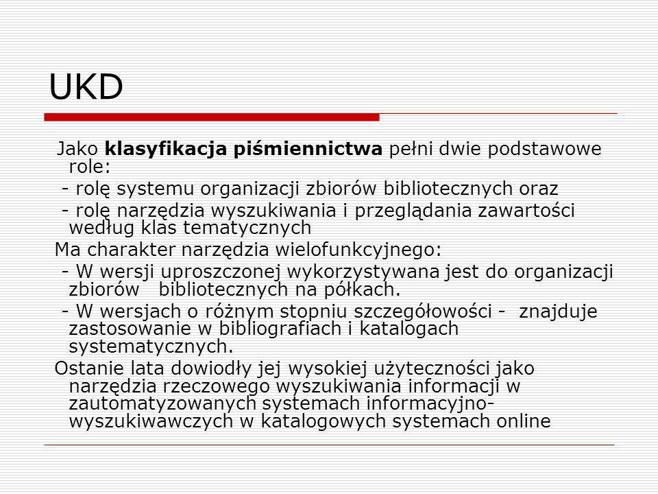 UKD - rolę systemu organizacji zbiorów bibliotecznych oraz
