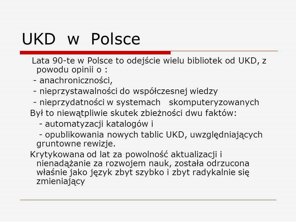 UKD w Polsce - anachroniczności,