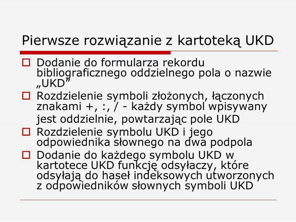 Pierwsze rozwiązanie z kartoteką UKD
