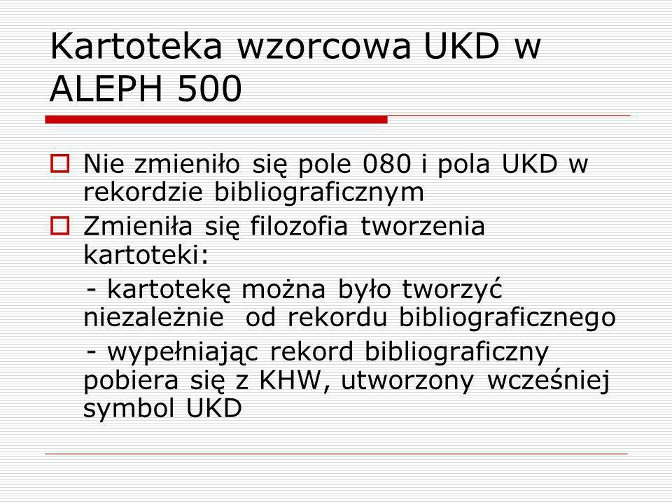 Kartoteka wzorcowa UKD w ALEPH 500