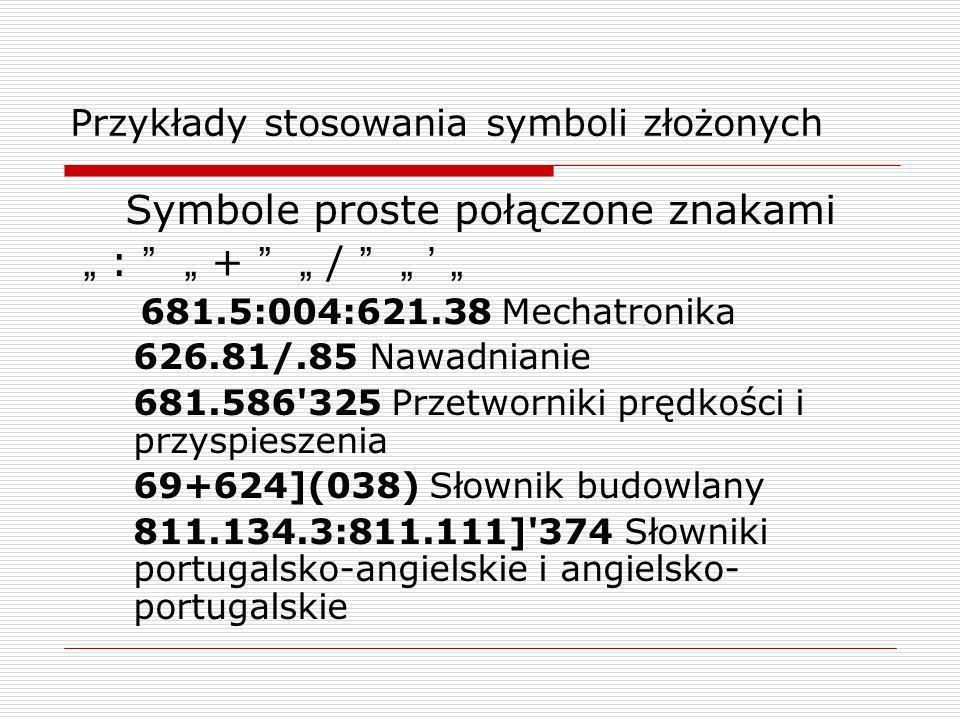 Przykłady stosowania symboli złożonych