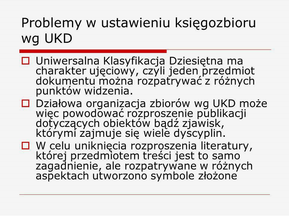 Problemy w ustawieniu księgozbioru wg UKD