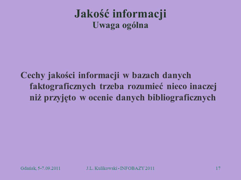 Jakość informacji Uwaga ogólna