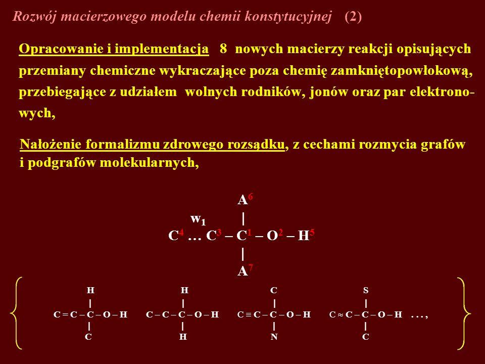 Rozwój macierzowego modelu chemii konstytucyjnej (2)