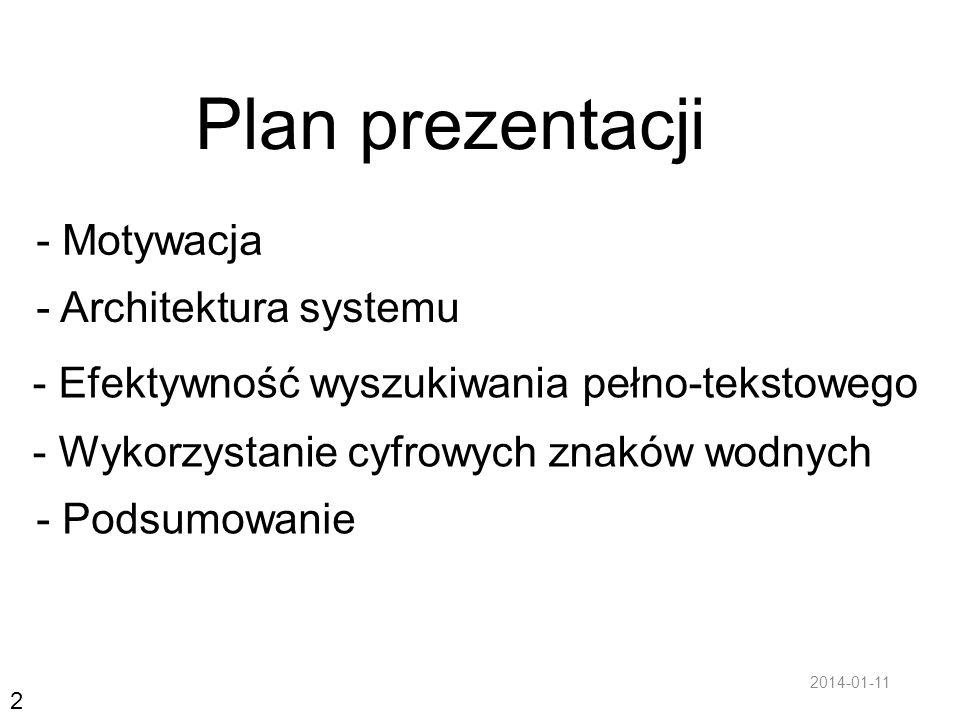 Plan prezentacji - Motywacja - Architektura systemu