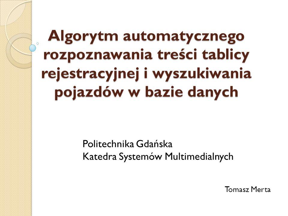 Politechnika Gdańska Katedra Systemów Multimedialnych Tomasz Merta