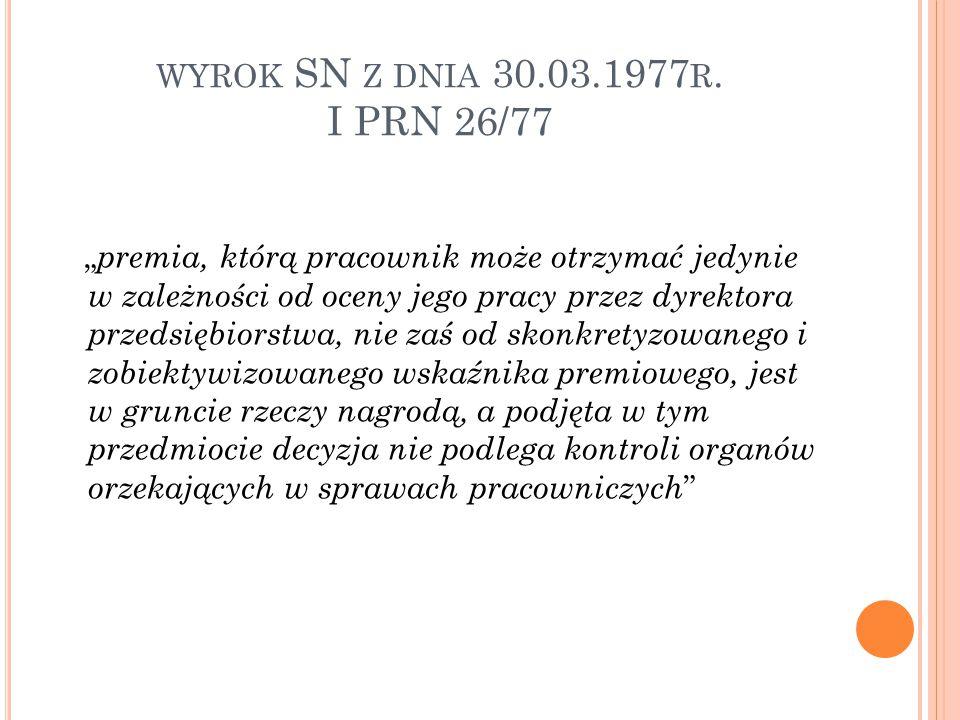 wyrok SN z dnia 30.03.1977r. I PRN 26/77