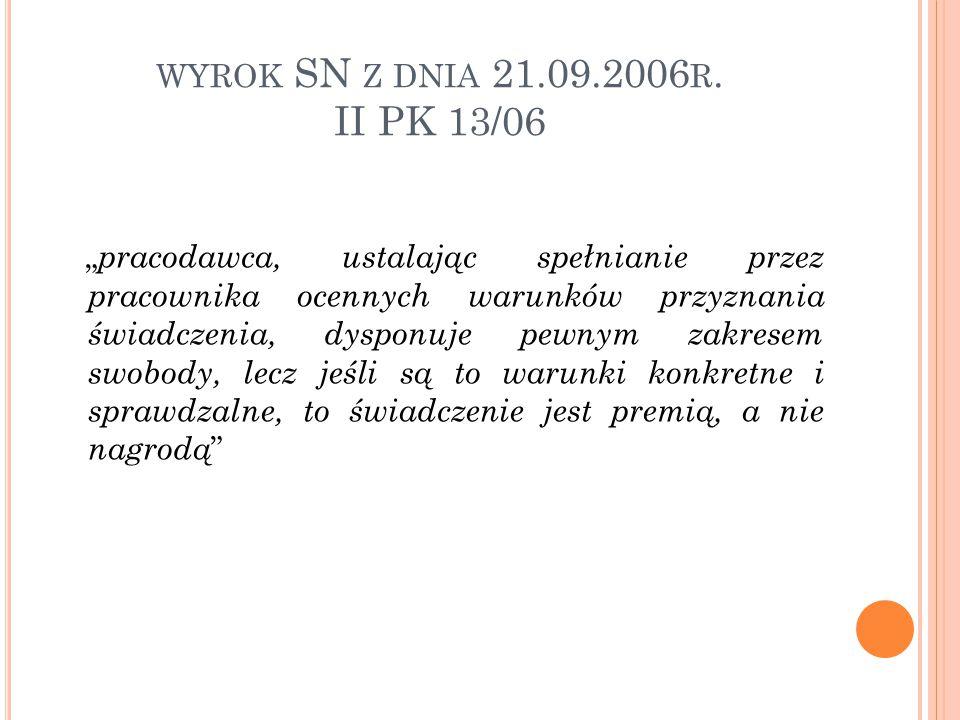 wyrok SN z dnia 21.09.2006r. II PK 13/06