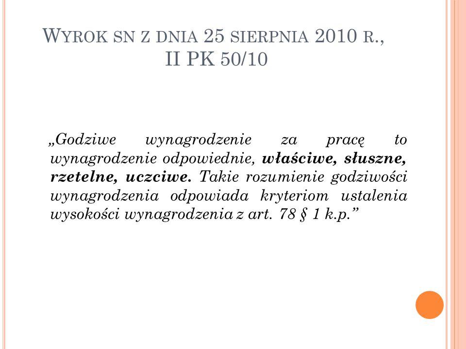 Wyrok sn z dnia 25 sierpnia 2010 r., II PK 50/10