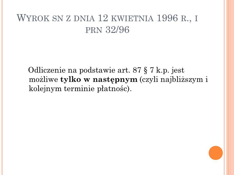 Wyrok sn z dnia 12 kwietnia 1996 r., i prn 32/96