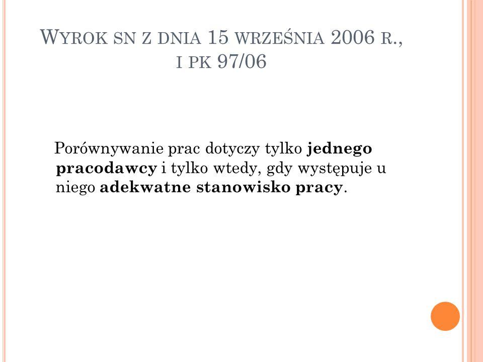 Wyrok sn z dnia 15 września 2006 r., i pk 97/06