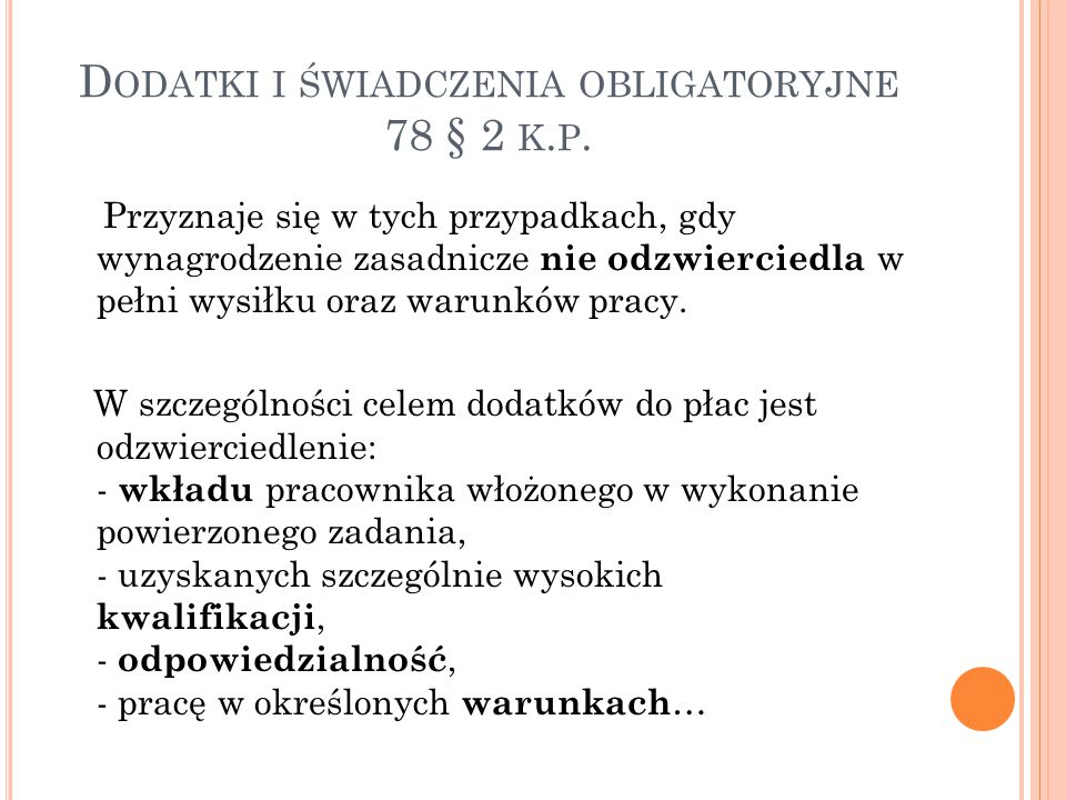 Dodatki i świadczenia obligatoryjne 78 § 2 k.p.