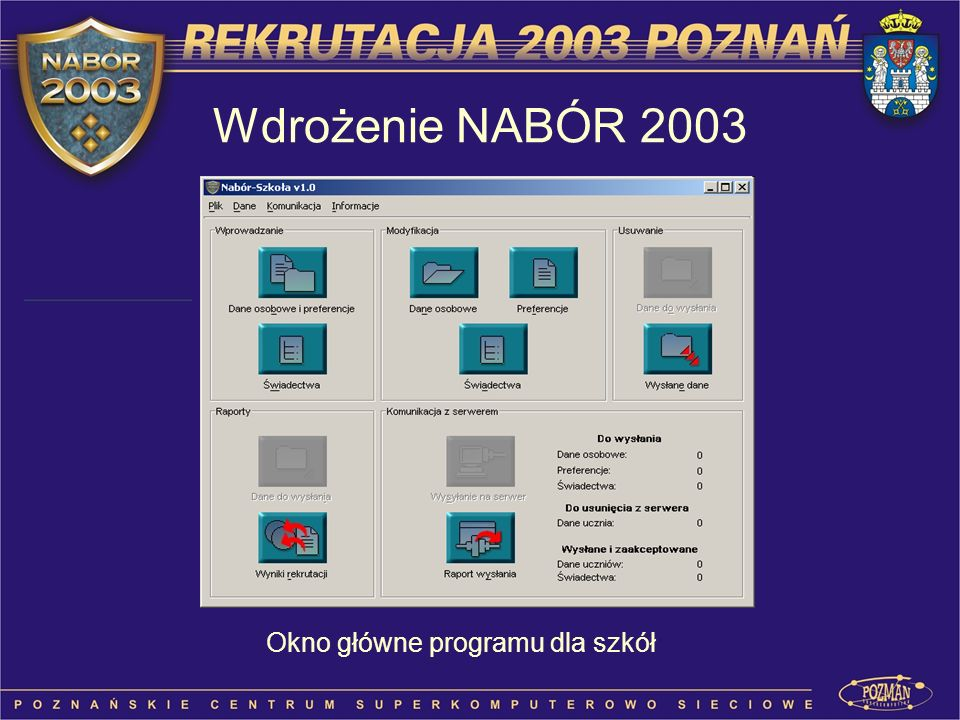 Wdrożenie NABÓR 2003 Okno główne programu dla szkół