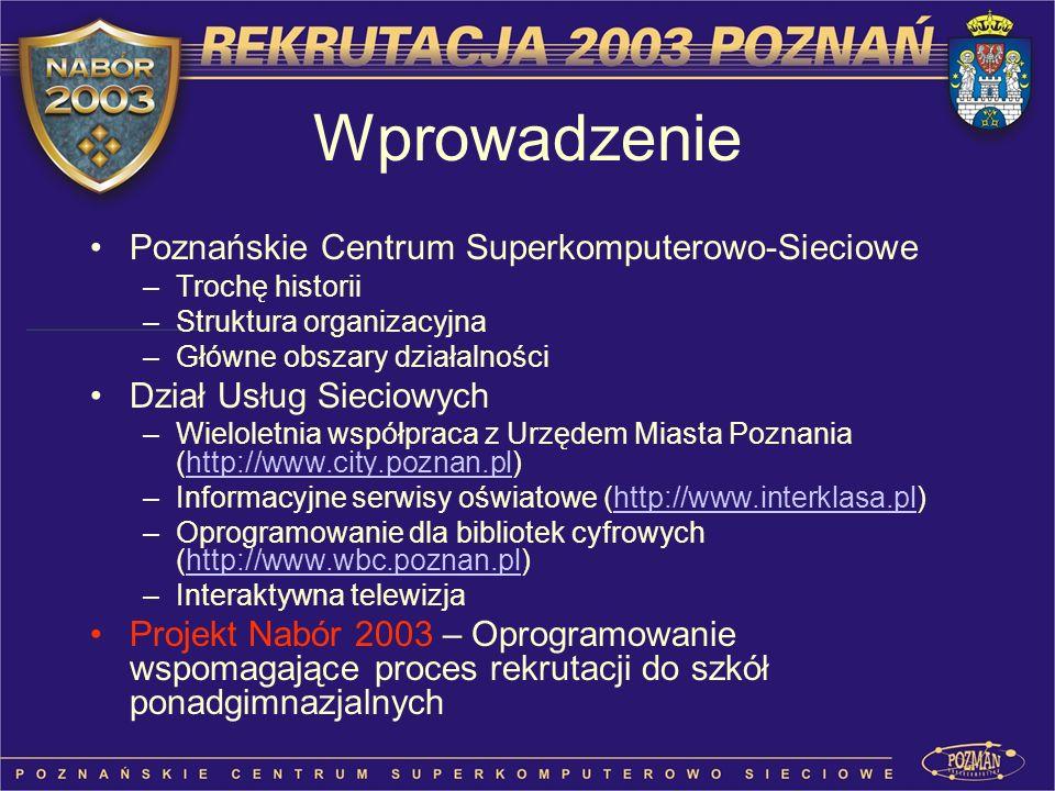 Wprowadzenie Poznańskie Centrum Superkomputerowo-Sieciowe