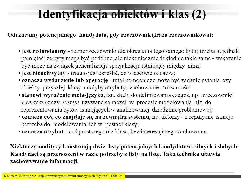 Identyfikacja obiektów i klas (2)