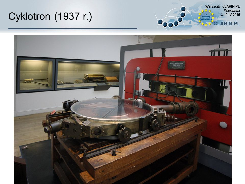 Cyklotron (1937 r.) CLARIN-PL