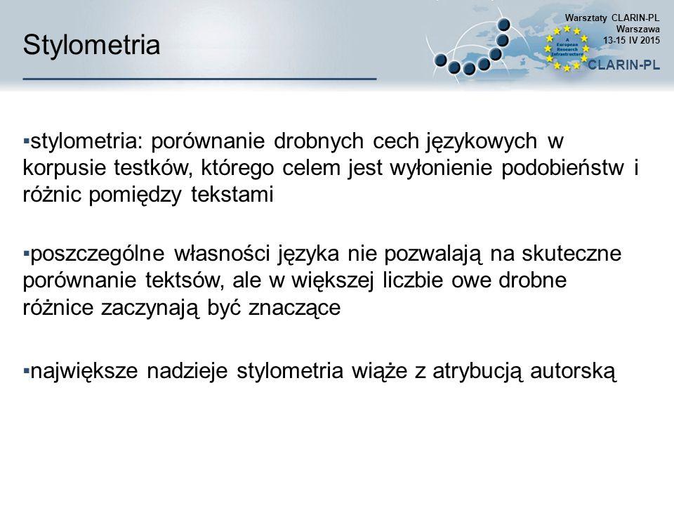Warsztaty CLARIN-PL Warszawa 13-15 IV 2015