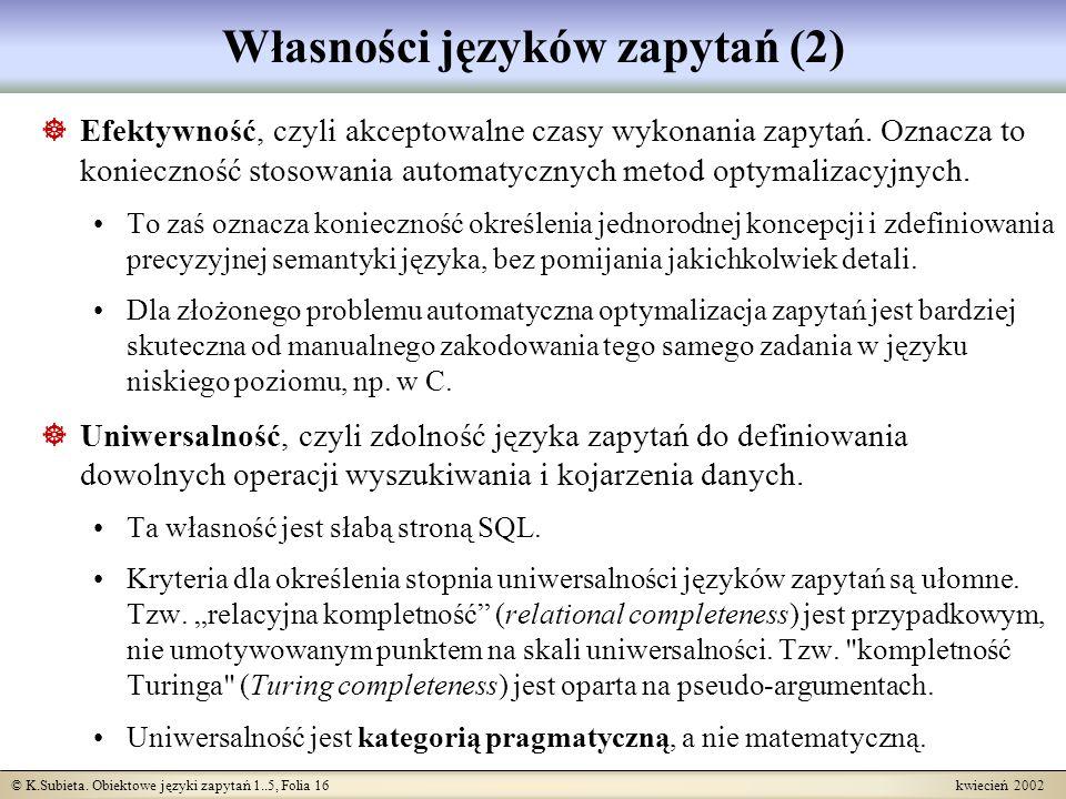 Własności języków zapytań (2)