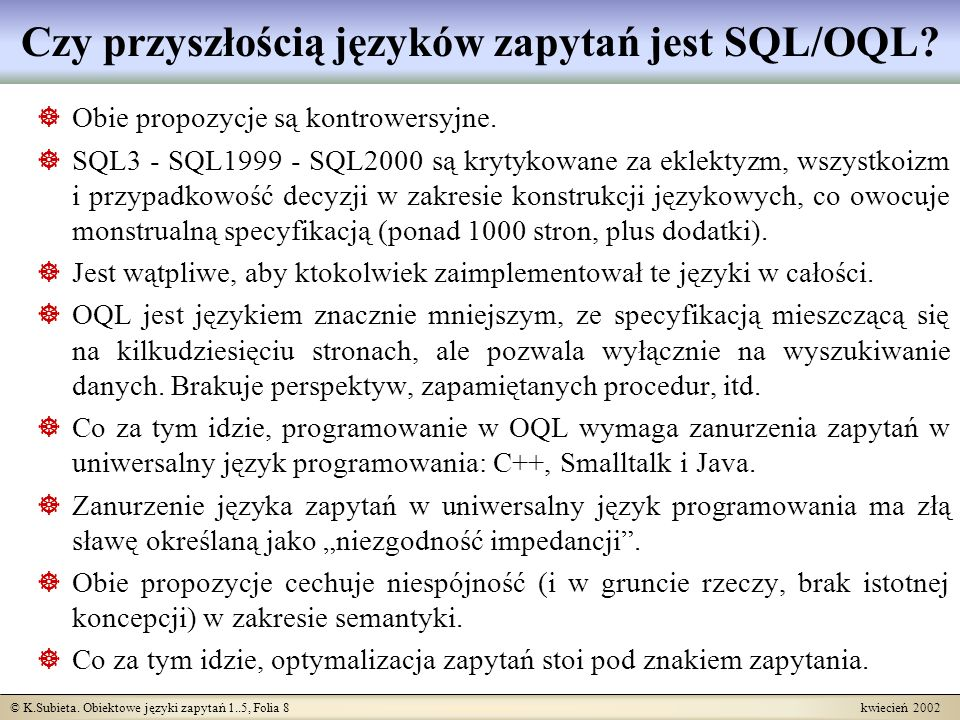 Czy przyszłością języków zapytań jest SQL/OQL