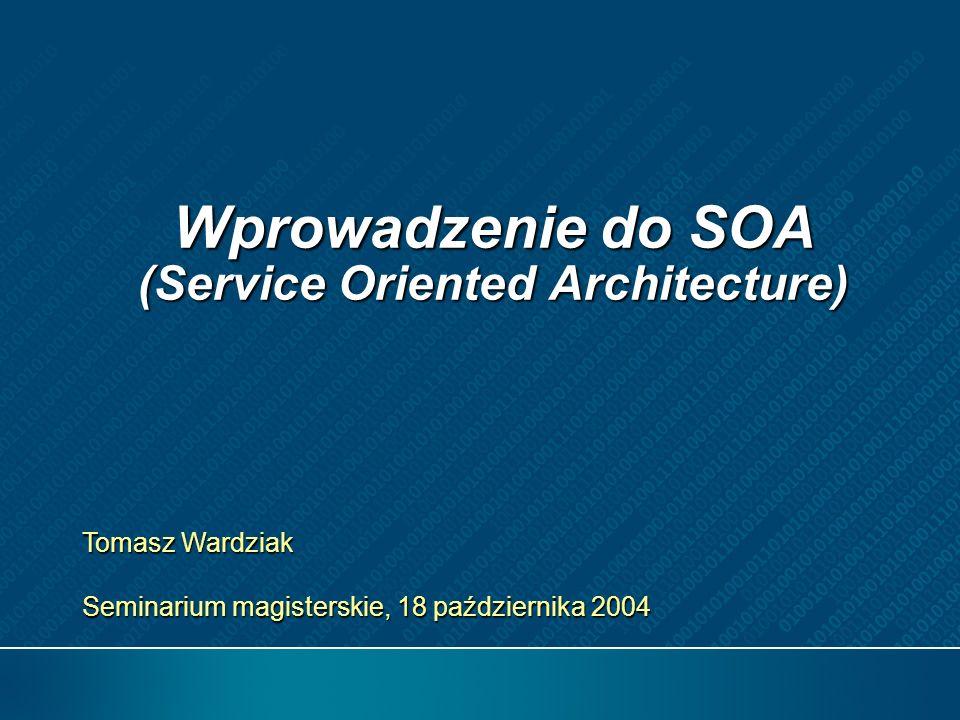 Wprowadzenie do SOA (Service Oriented Architecture)