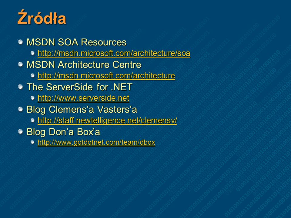 Źródła MSDN SOA Resources MSDN Architecture Centre