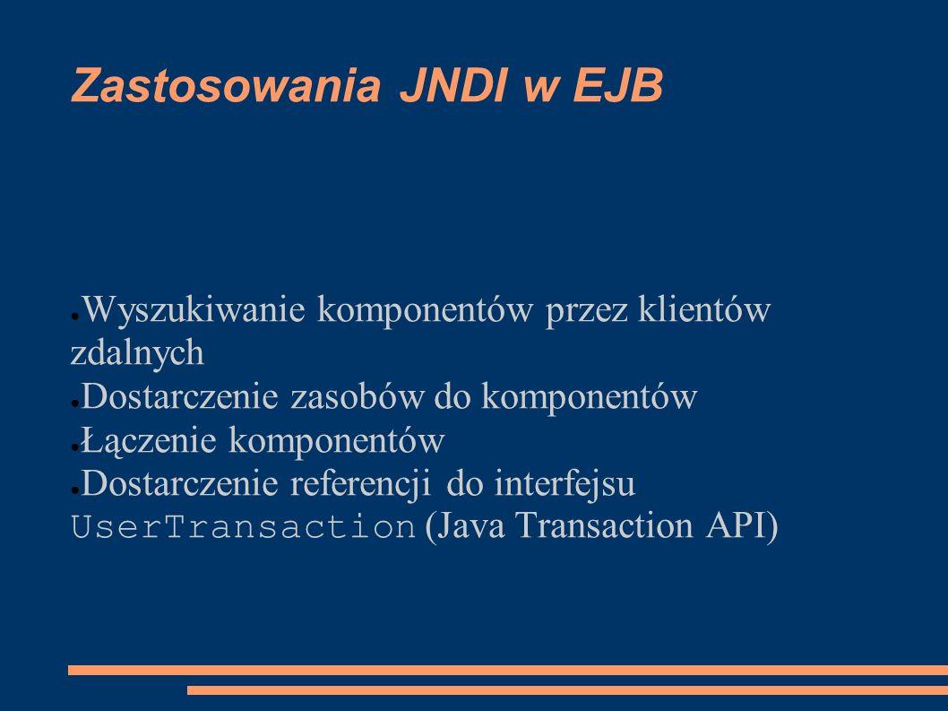 Zastosowania JNDI w EJB