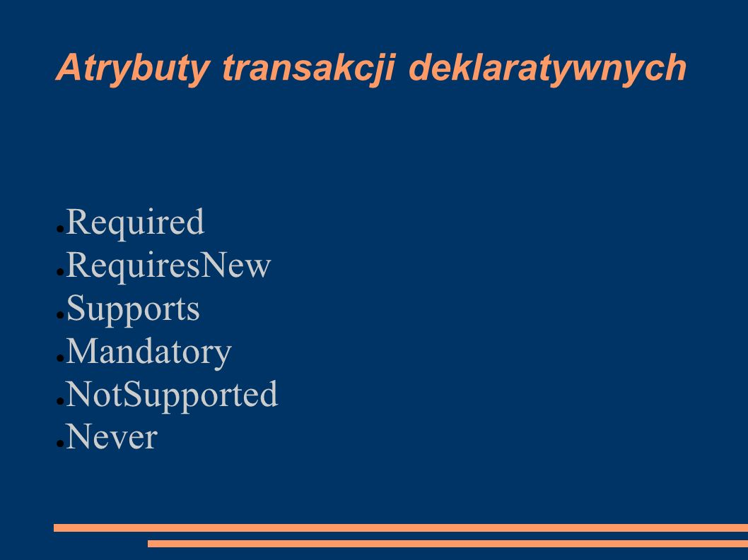 Atrybuty transakcji deklaratywnych