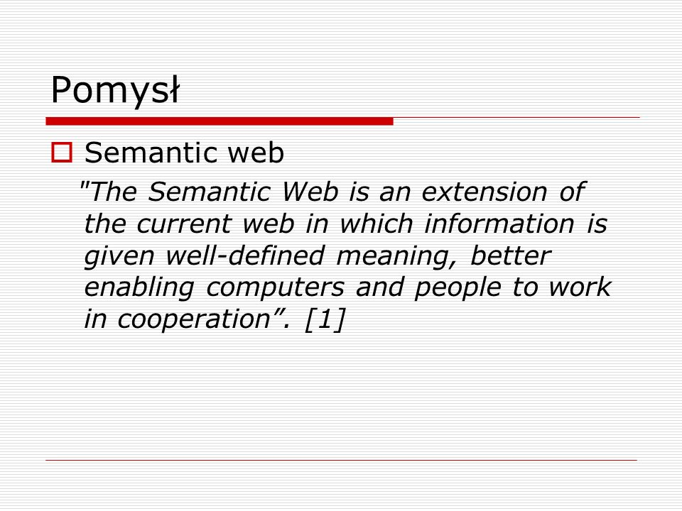 PomysłSemantic web.