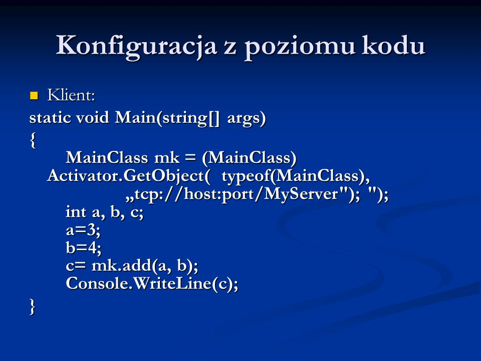Konfiguracja z poziomu kodu