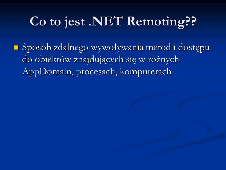 Co to jest .NET Remoting .