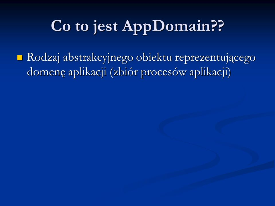Co to jest AppDomain .