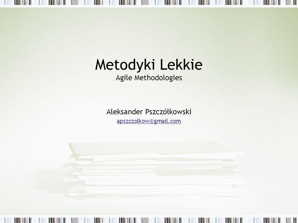 Metodyki Lekkie Agile Methodologies