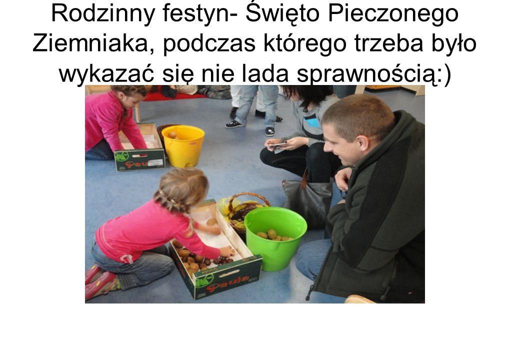 Rodzinny festyn- Święto Pieczonego Ziemniaka, podczas którego trzeba było wykazać się nie lada sprawnością:)