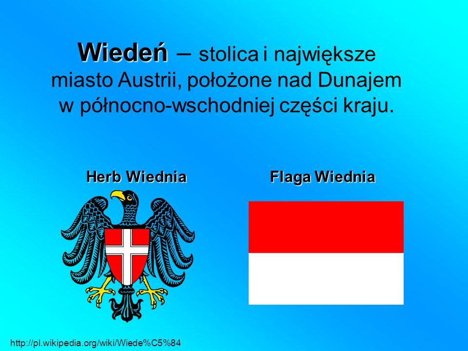 Wiedeń – stolica i największe miasto Austrii, położone nad Dunajem w północno-wschodniej części kraju.