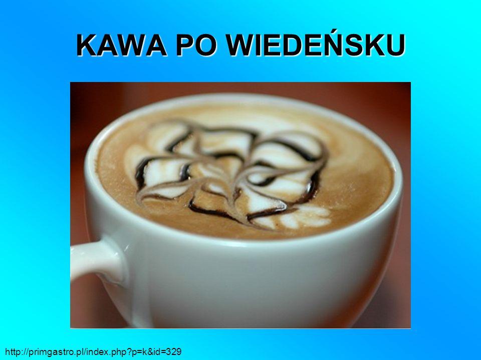 KAWA PO WIEDEŃSKU http://primgastro.pl/index.php p=k&id=329