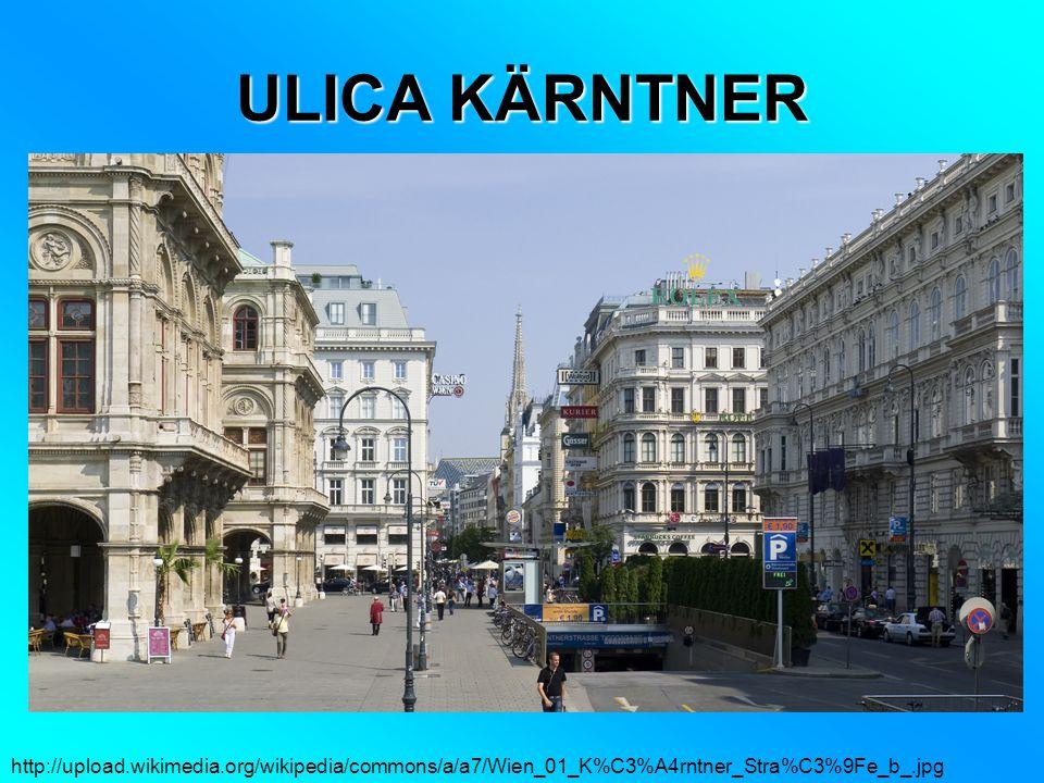 ULICA KÄRNTNER http://upload.wikimedia.org/wikipedia/commons/a/a7/Wien_01_K%C3%A4rntner_Stra%C3%9Fe_b_.jpg.