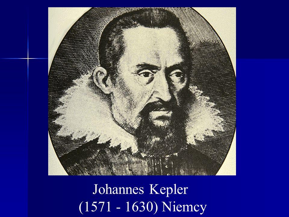 Johannes Kepler (1571 - 1630) Niemcy