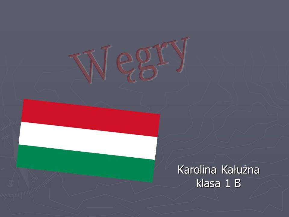 Węgry Karolina Kałużna klasa 1 B