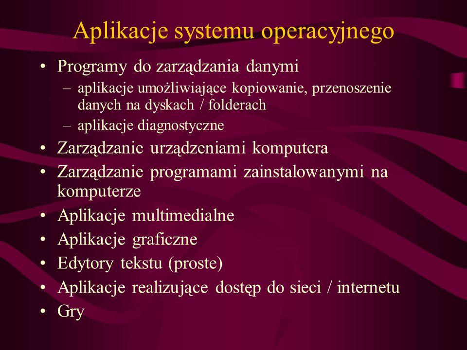 Aplikacje systemu operacyjnego