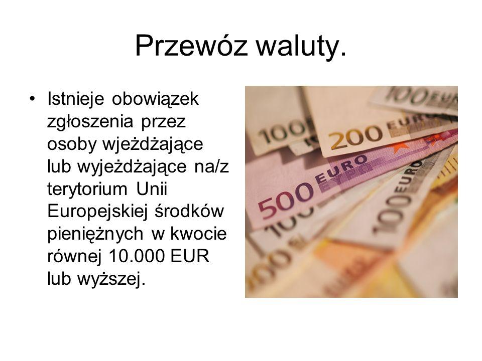 Przewóz waluty.