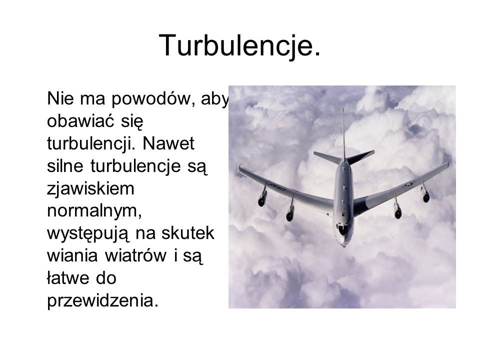 Turbulencje.