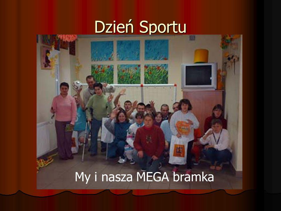 Dzień Sportu My i nasza MEGA bramka