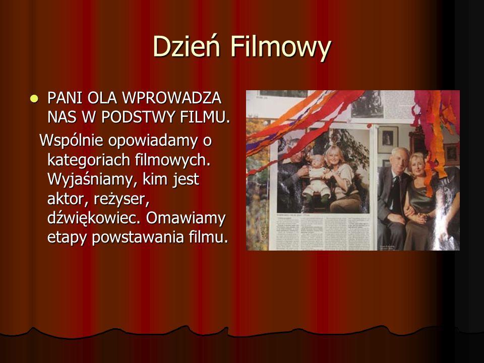 Dzień Filmowy PANI OLA WPROWADZA NAS W PODSTWY FILMU.